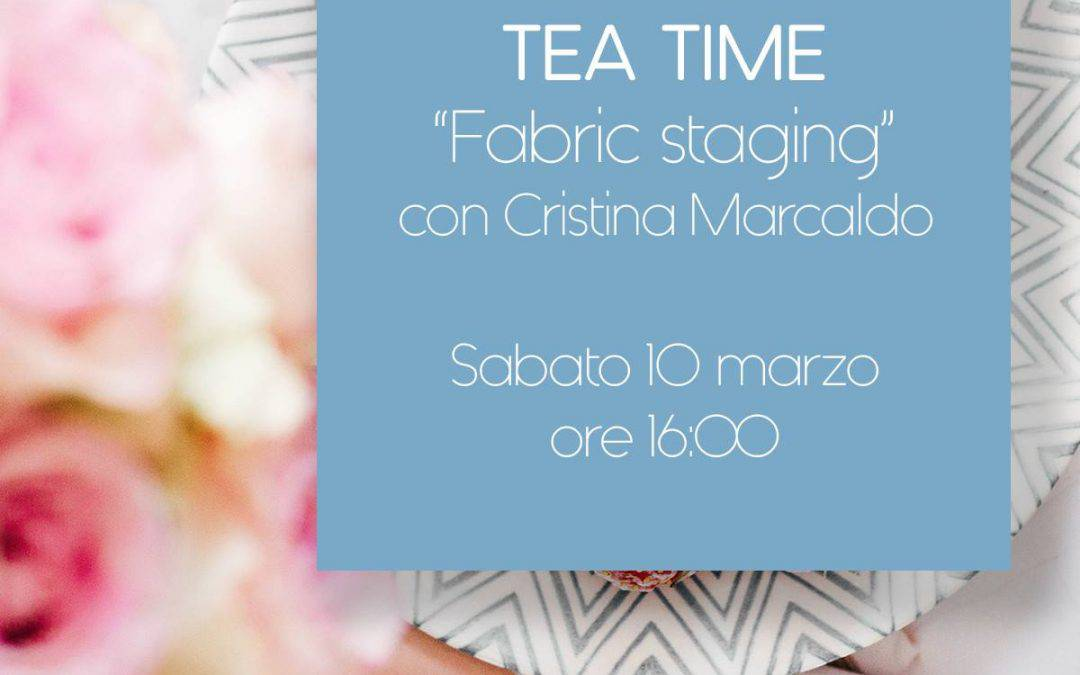 Tea Time – Fabric Staging